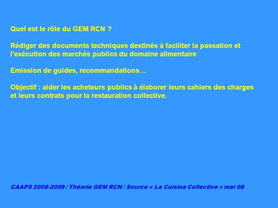 Quel est le rôle du GEM RCN