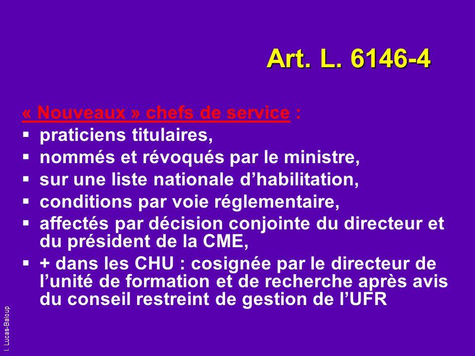 Art. L. 6146-4 « Nouveaux » chefs de service : praticiens titulaires,