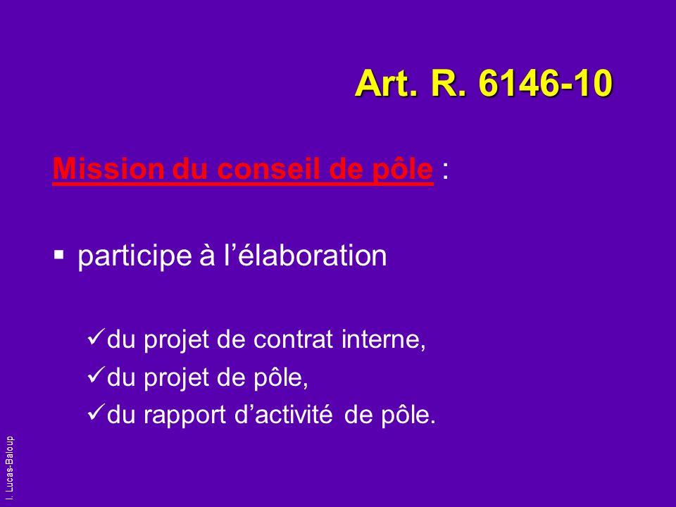 Art. R. 6146-10 Mission du conseil de pôle : participe à l'élaboration
