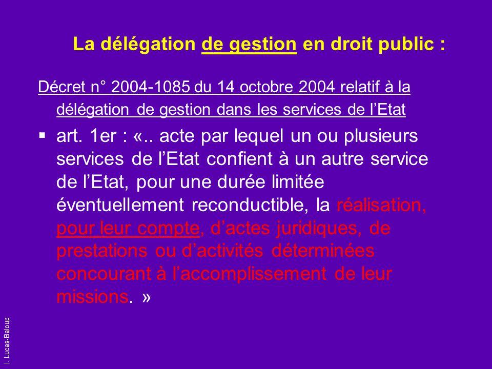 La délégation de gestion en droit public :