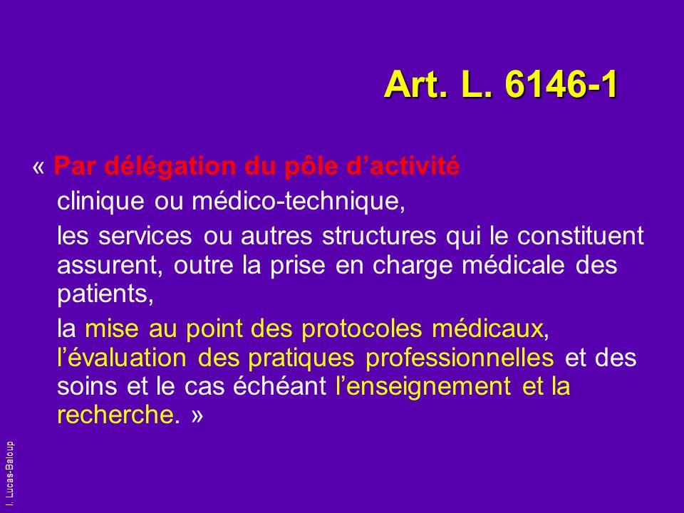 Art. L. 6146-1 « Par délégation du pôle d'activité