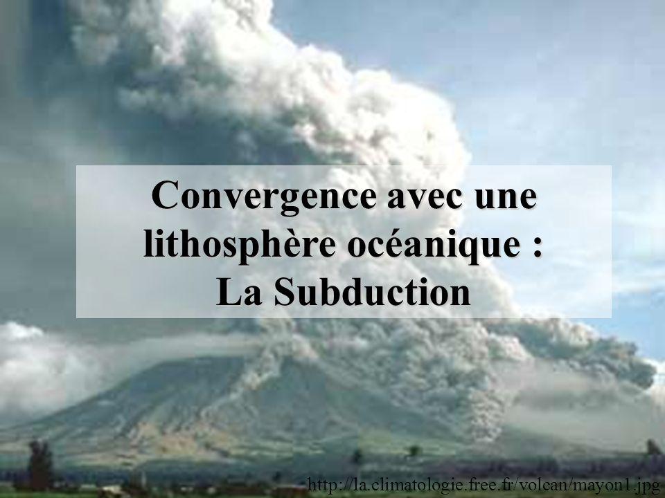 Convergence avec une lithosphère océanique :