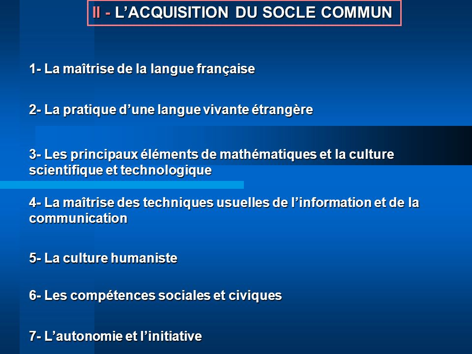 II - L'ACQUISITION DU SOCLE COMMUN
