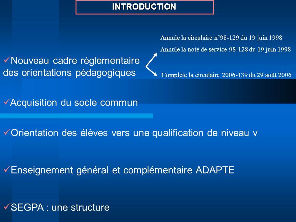 Nouveau cadre réglementaire des orientations pédagogiques