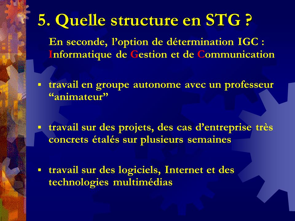 5. Quelle structure en STG