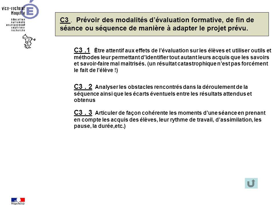 C3 . Prévoir des modalités d'évaluation formative, de fin de séance ou séquence de manière à adapter le projet prévu.