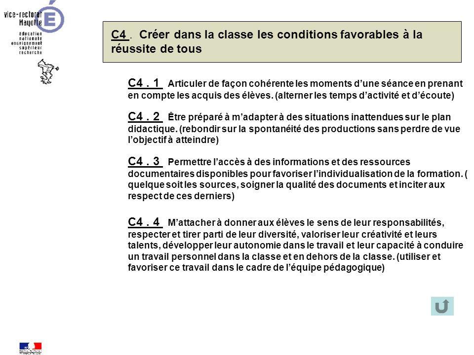 C4 . Créer dans la classe les conditions favorables à la réussite de tous