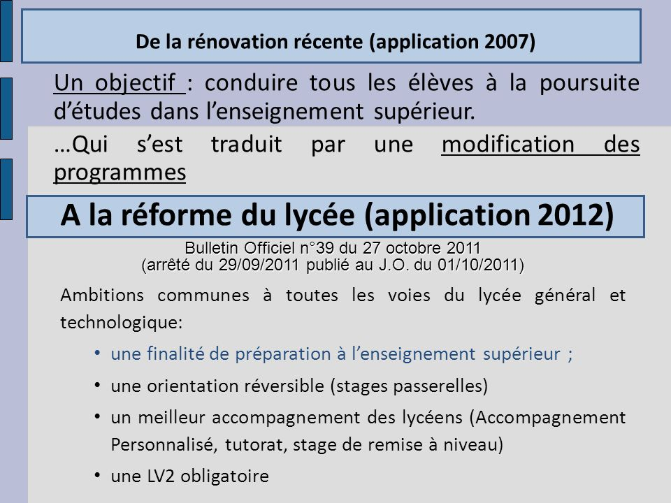 De la rénovation récente (application 2007)