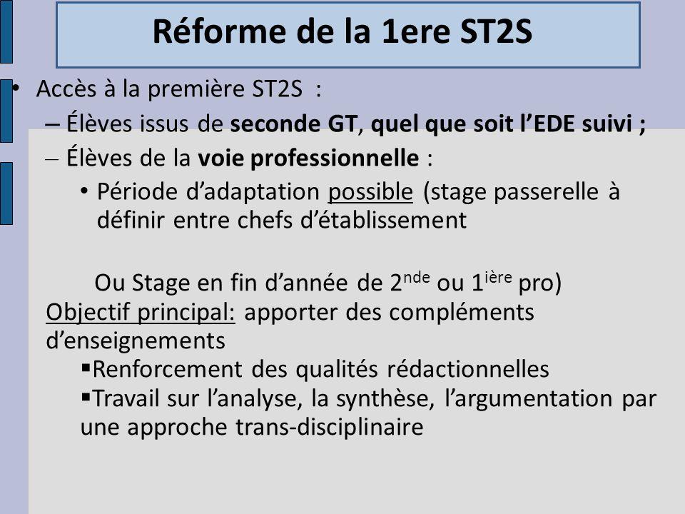 Réforme de la 1ere ST2S Accès à la première ST2S :