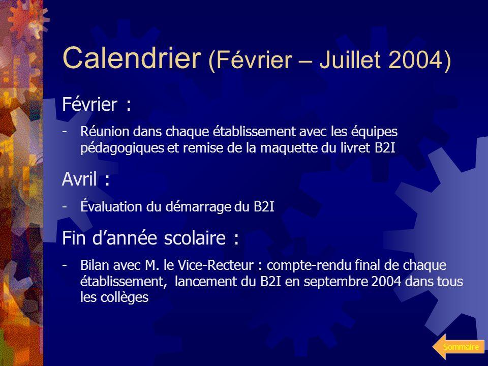 Calendrier (Février – Juillet 2004)