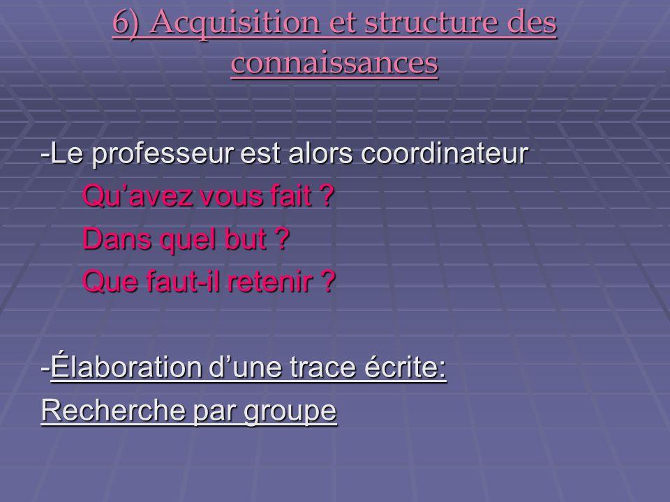 6) Acquisition et structure des connaissances