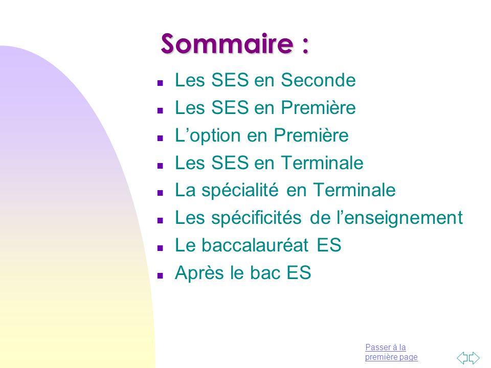Sommaire : Les SES en Seconde Les SES en Première L'option en Première