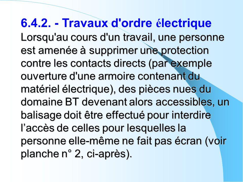 6.4.2. - Travaux d ordre électrique
