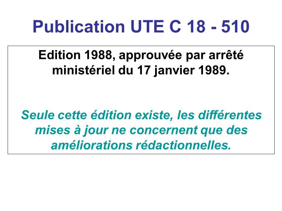 Edition 1988, approuvée par arrêté ministériel du 17 janvier 1989.