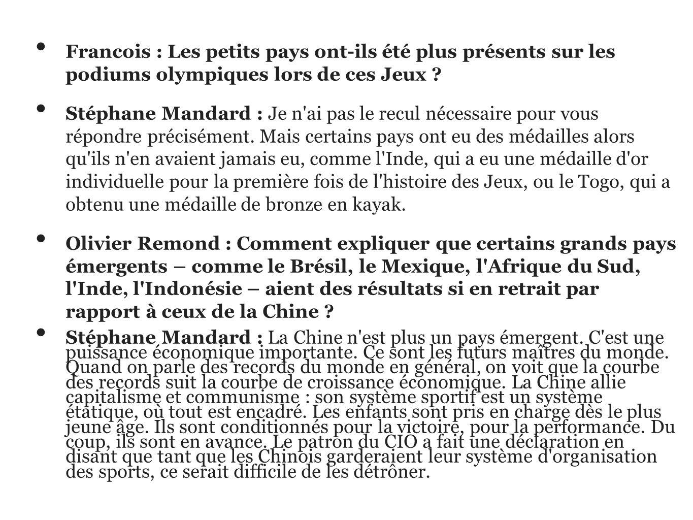 Francois : Les petits pays ont-ils été plus présents sur les podiums olympiques lors de ces Jeux