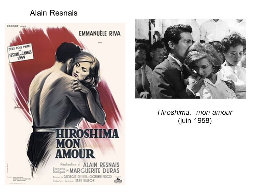 Alain Resnais Hiroshima, mon amour (juin 1958)