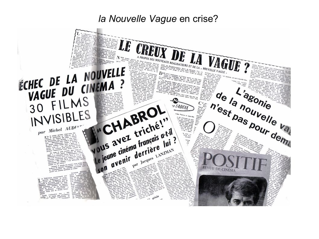 la Nouvelle Vague en crise
