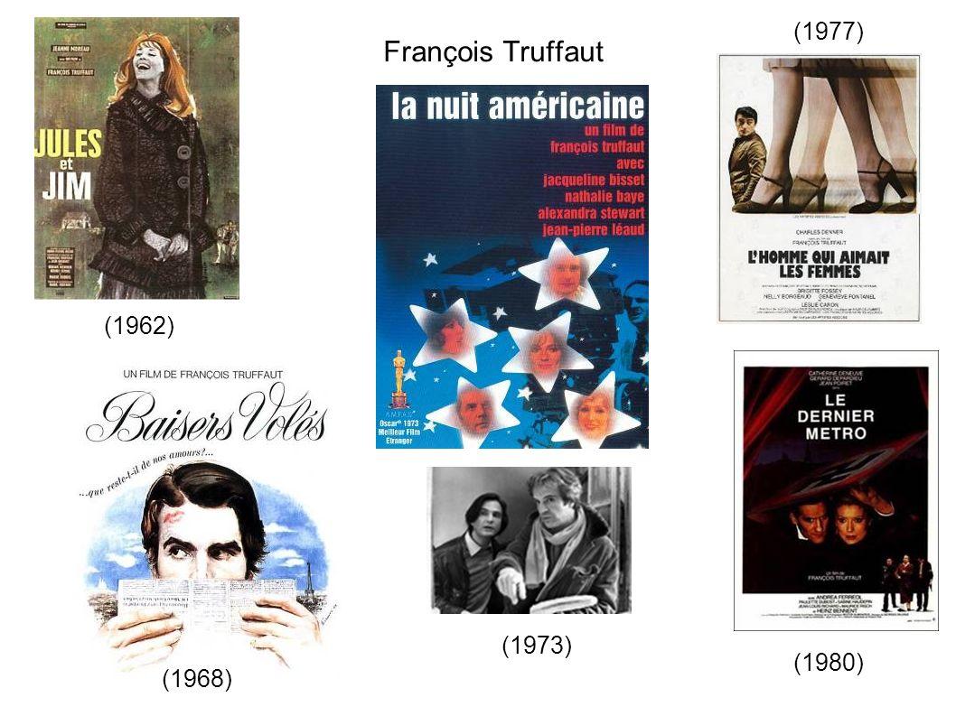 François Truffaut (1977) (1962) (1973) (1980) (1968)