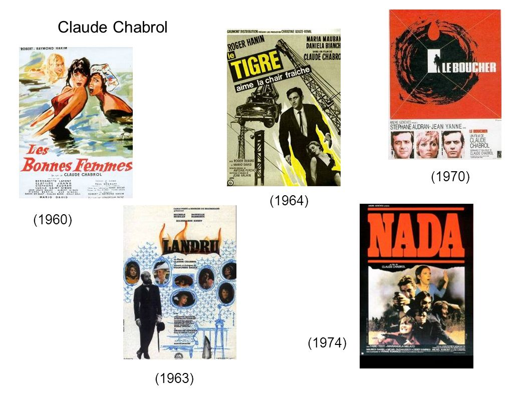 Claude Chabrol (1970) (1964) (1960) (1974) (1963)