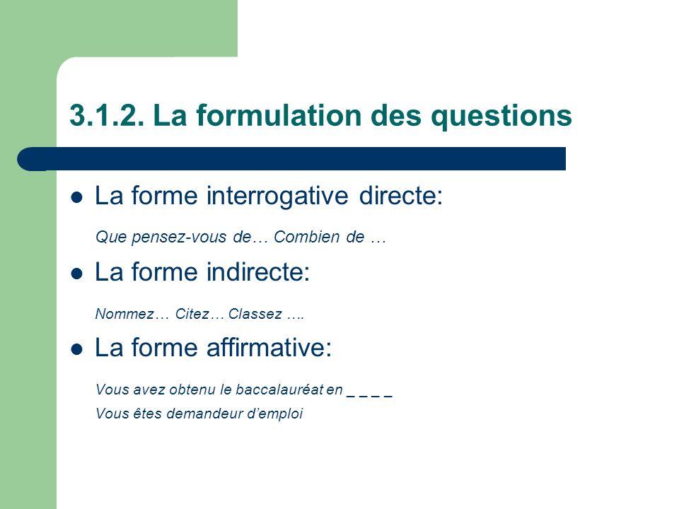 3.1.2. La formulation des questions