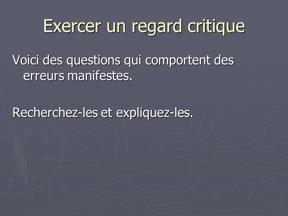 Exercer un regard critique