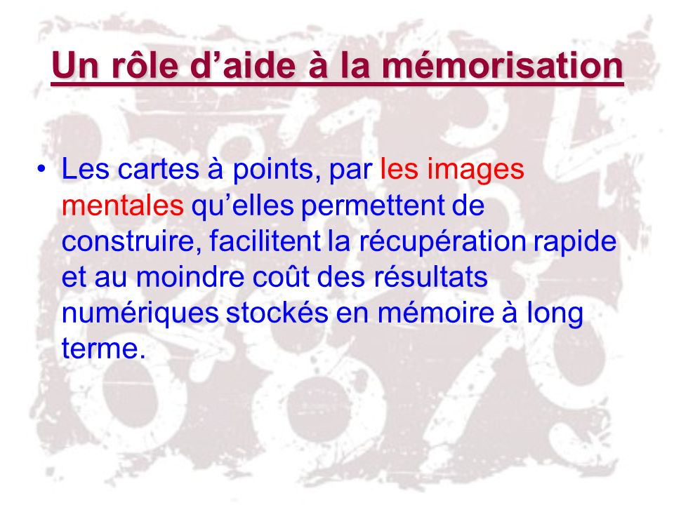 Un rôle d'aide à la mémorisation