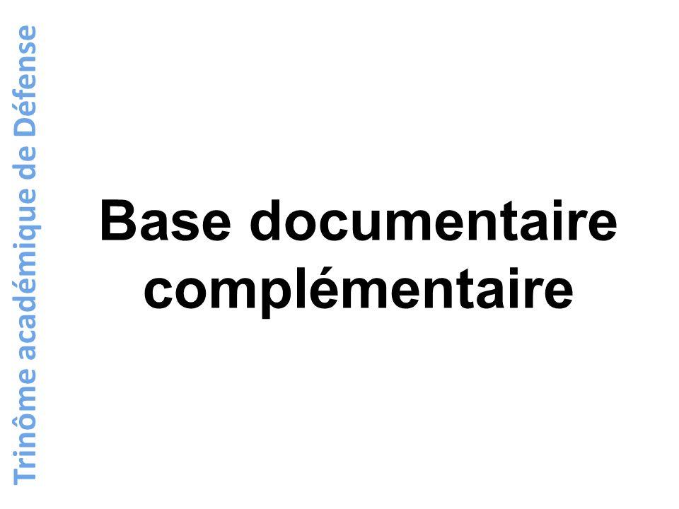 Base documentaire complémentaire Trinôme académique de Défense