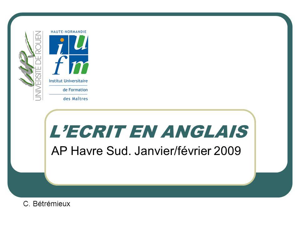 AP Havre Sud. Janvier/février 2009