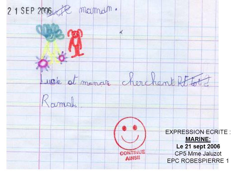 EXPRESSION ECRITE : MARINE: Le 21 sept 2006 CP5 Mme Jaluzot EPC ROBESPIERRE 1