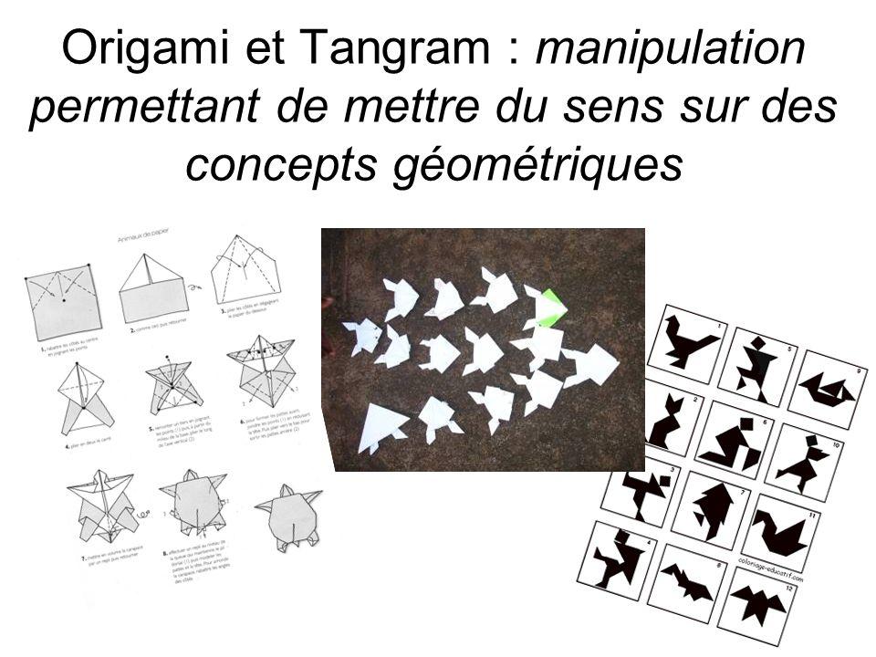 Origami et Tangram : manipulation permettant de mettre du sens sur des concepts géométriques