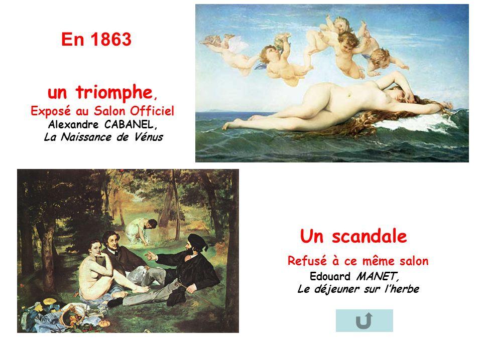 En 1863 un triomphe, Un scandale