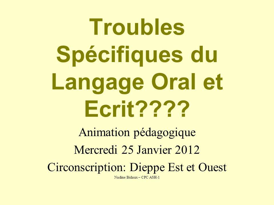 Troubles Spécifiques du Langage Oral et Ecrit