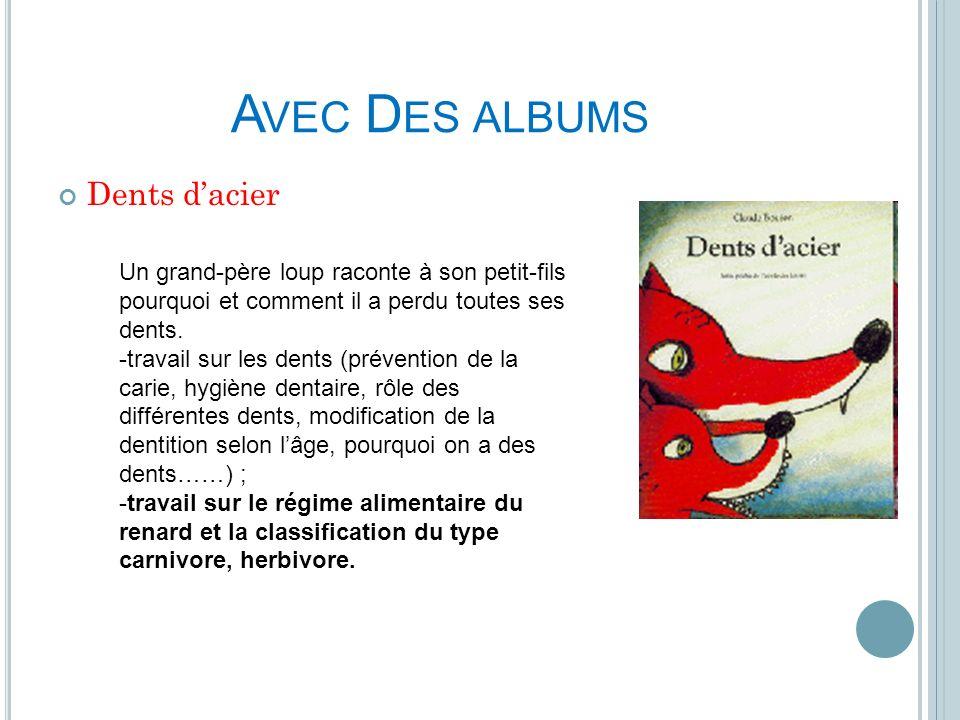Avec Des albums Dents d'acier