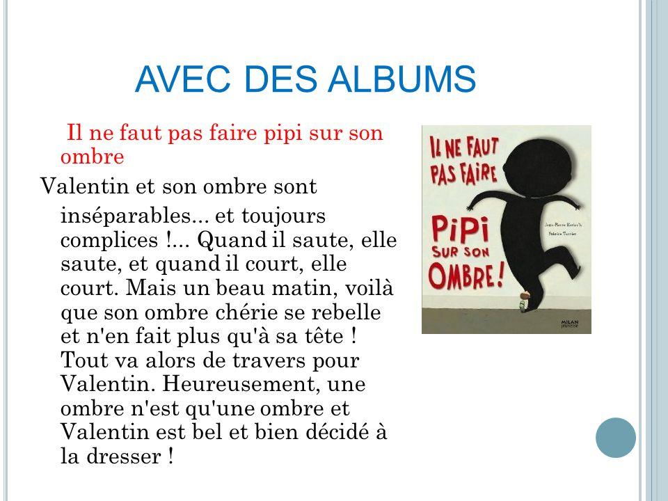 AVEC DES ALBUMS