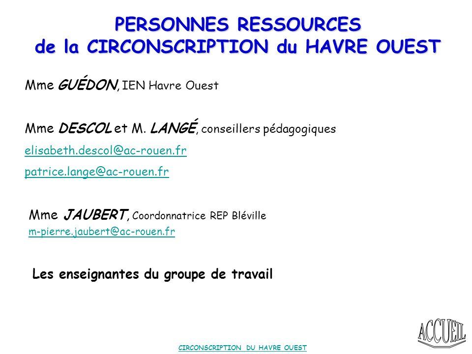 PERSONNES RESSOURCES de la CIRCONSCRIPTION du HAVRE OUEST