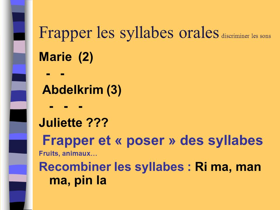 Frapper les syllabes orales discriminer les sons