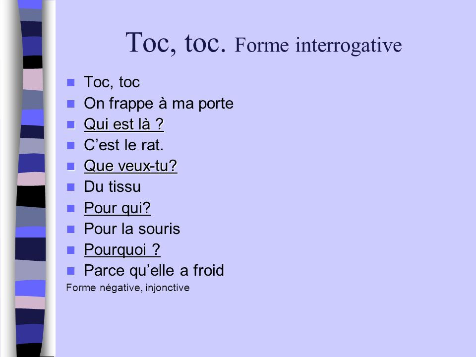 Toc, toc. Forme interrogative