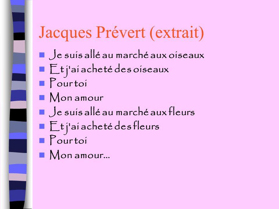 Jacques Prévert (extrait)