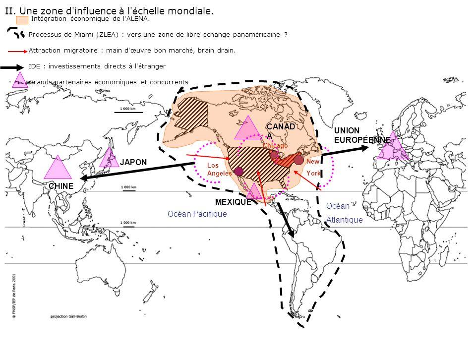 II. Une zone d influence à l échelle mondiale.