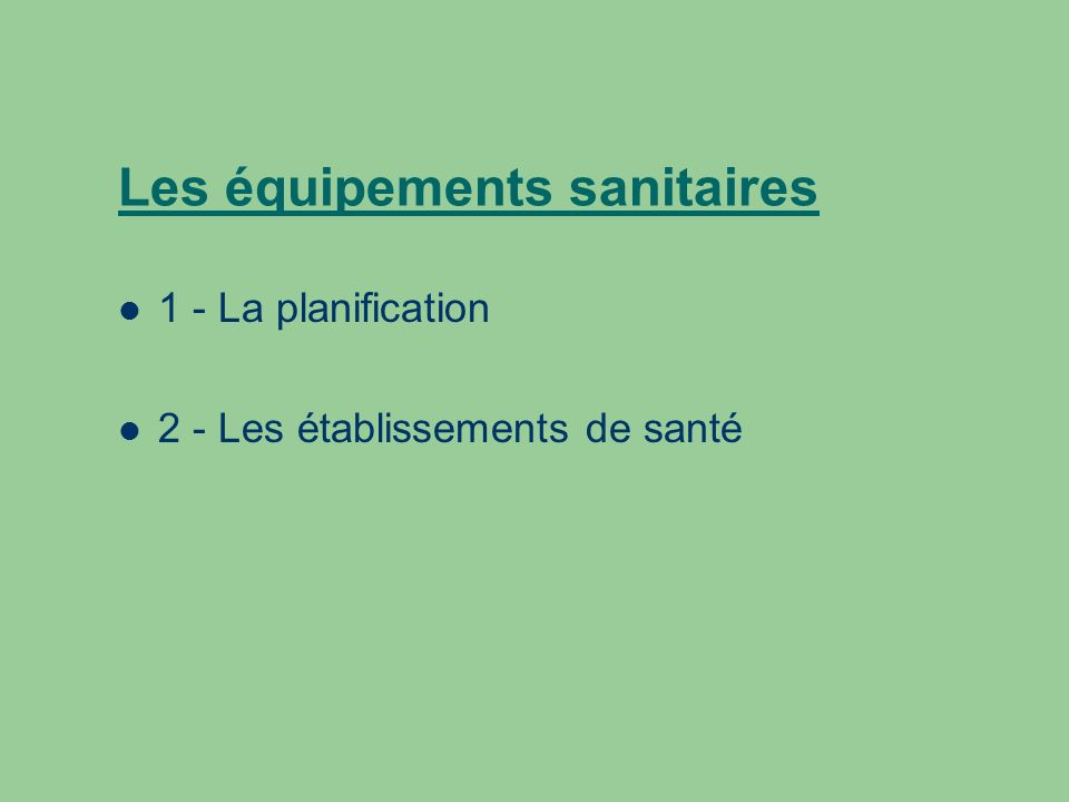 Les équipements sanitaires