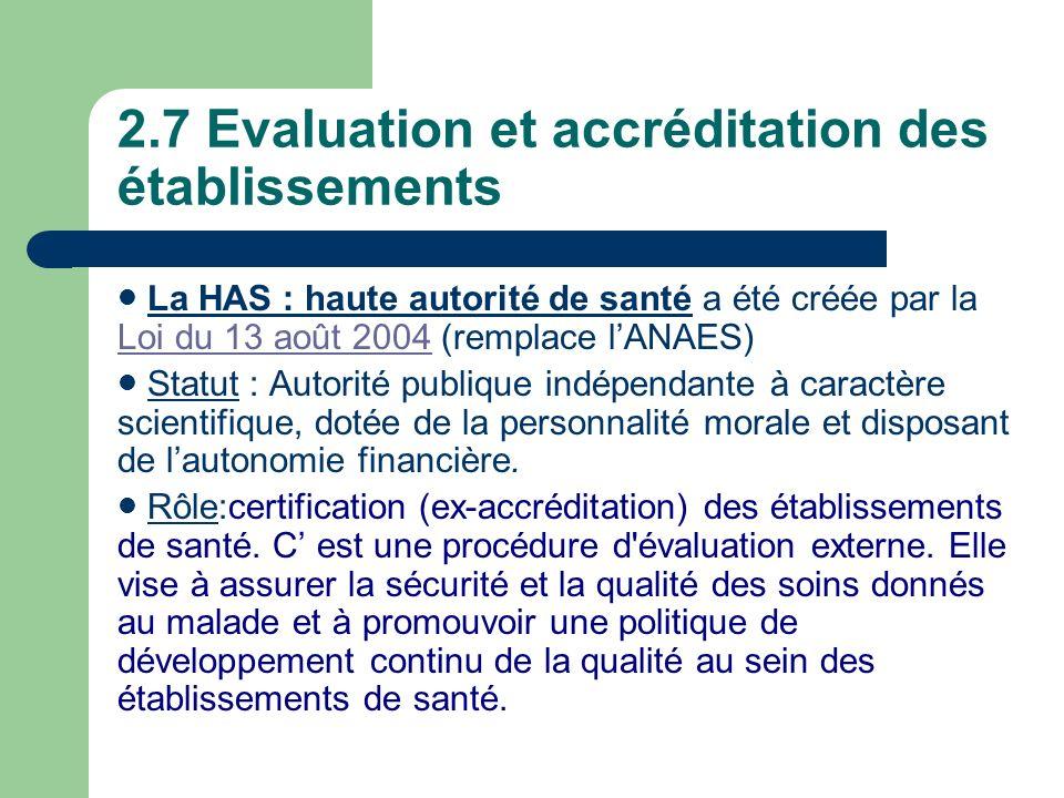 2.7 Evaluation et accréditation des établissements