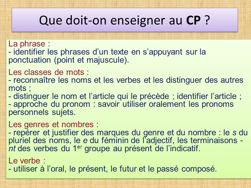 Que doit-on enseigner au CP