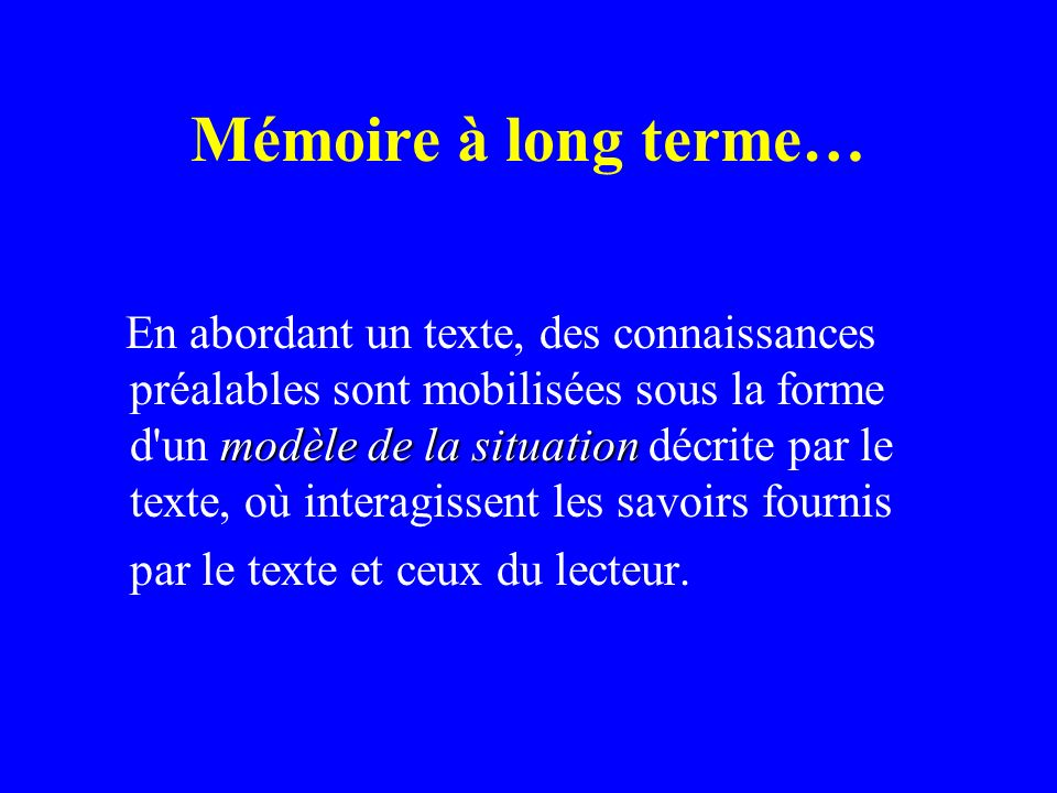Mémoire à long terme…