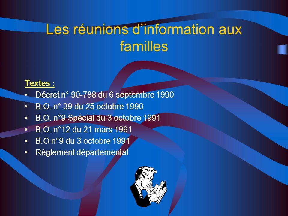 Les réunions d'information aux familles