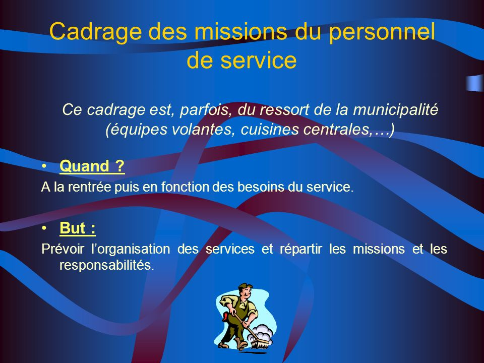 Cadrage des missions du personnel de service