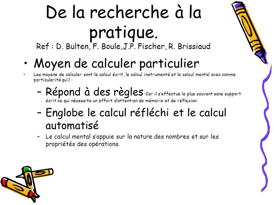 De la recherche à la pratique. Ref : D. Bulten, F. Boule,J. P