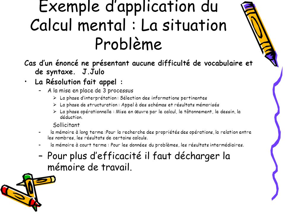 Exemple d'application du Calcul mental : La situation Problème
