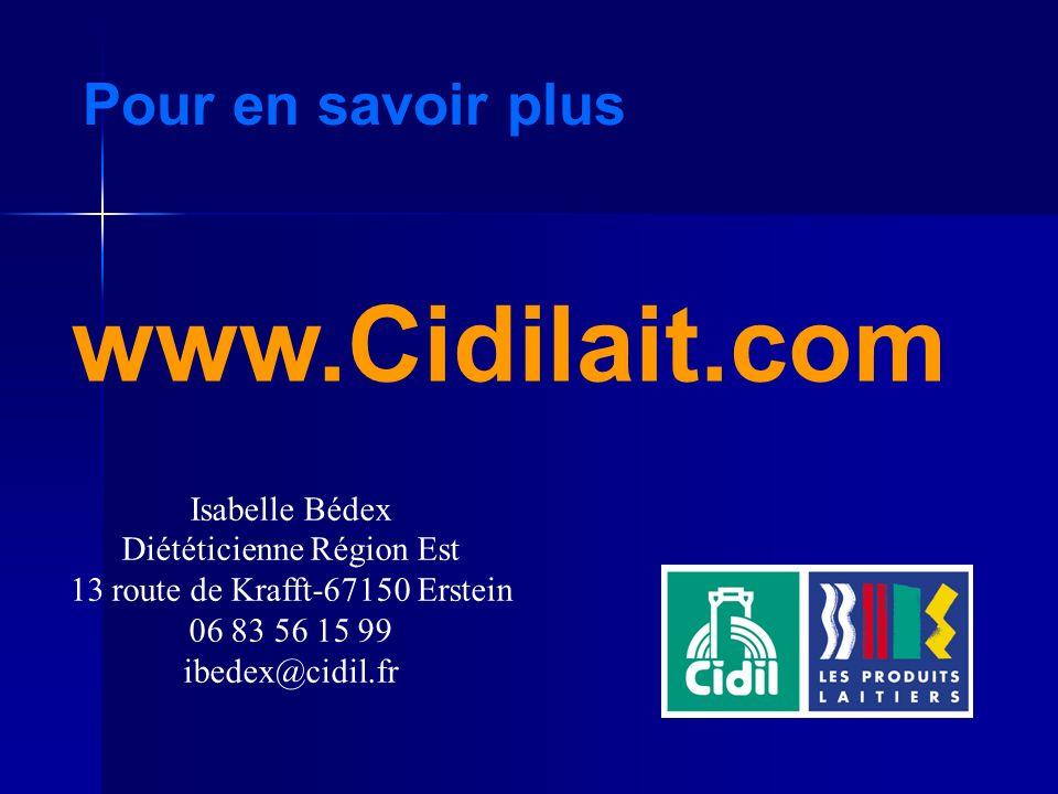 www.Cidilait.com Pour en savoir plus Isabelle Bédex