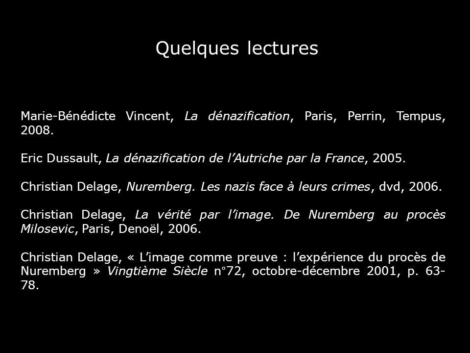 Quelques lecturesMarie-Bénédicte Vincent, La dénazification, Paris, Perrin, Tempus, 2008.