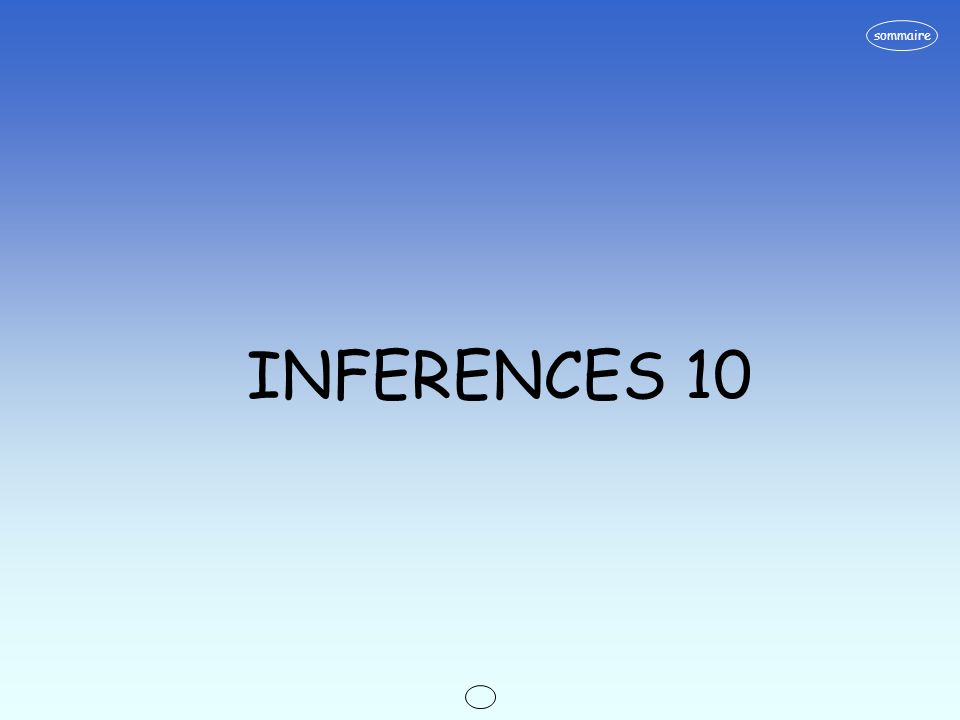 sommaire INFERENCES 10